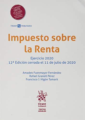 Impuesto Sobre La Renta 12ª Edición 2020 (Textos legales Tirant Tributario)