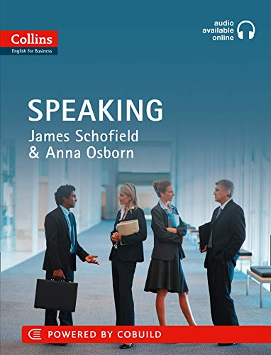 ENGLISH FOR BUSINESS: SPEAKING: B1-C2 (Collins Business Skills and Communication)