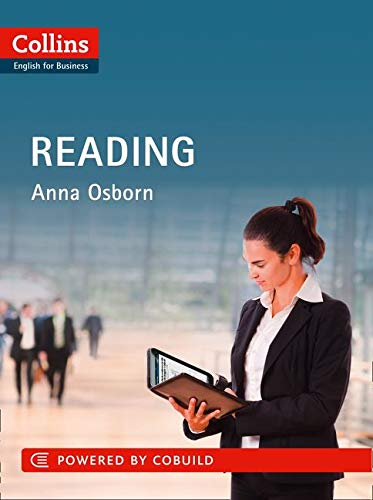 ENGLISH FOR BUSINESS: READING: B1-C2 (Collins Business Skills and Communication)