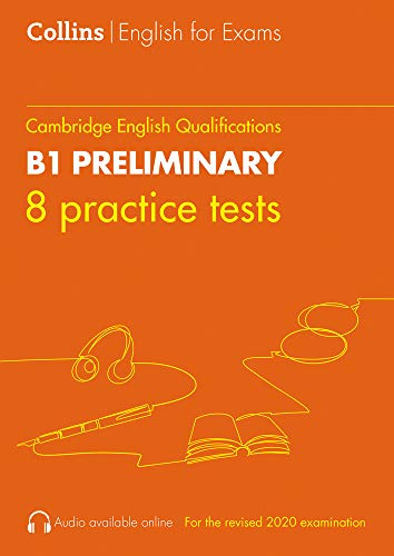 COLLINS CAMBRIDGE ENGLISH 8 PRACTICE TESTS FOR B1 PRELIMINARY: PET