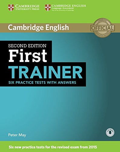 First Trainer. Second Edition. Practice Test with Answers and Audio.