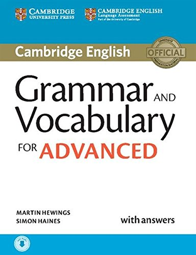 Grammar and Vocabulary for Advanced. Book with Answers and Audio.: Self-Study Grammar Reference and Practice (Cambridge Grammar for Exams)