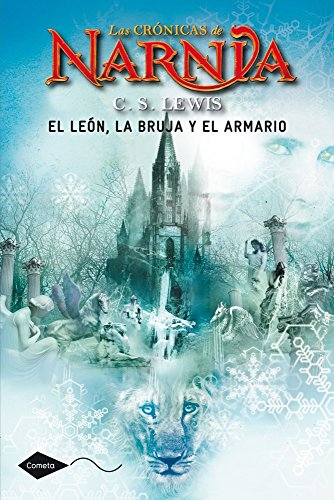 El león, la bruja y el armario: Las crónicas de Narnia 2 (Cometa +10)