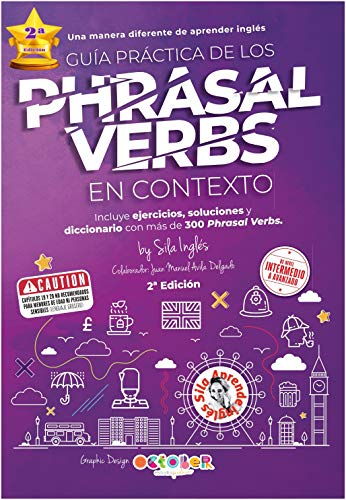 Guía práctica de los Phrasal VERBS en contexto (English Edition)