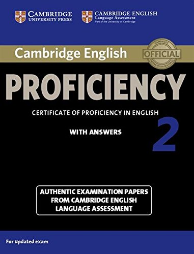 Cambridge English Proficiency 2 Student's Book with Answers (CPE Practice Tests)(Audio CDs, Student's Book with and without answers not included): ... from Cambridge English Language Assessment