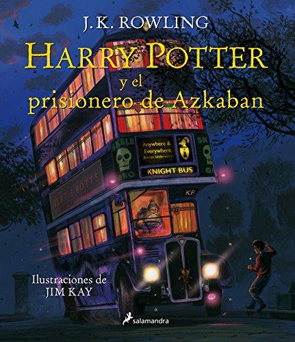 Harry Potter y el prisionero de Azkaban (Harry Potter [edición ilustrada] 3)